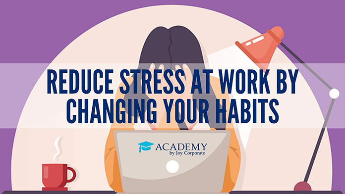 Why work with JoyCorporate Academy to learn how to improve your mood and reduce stress